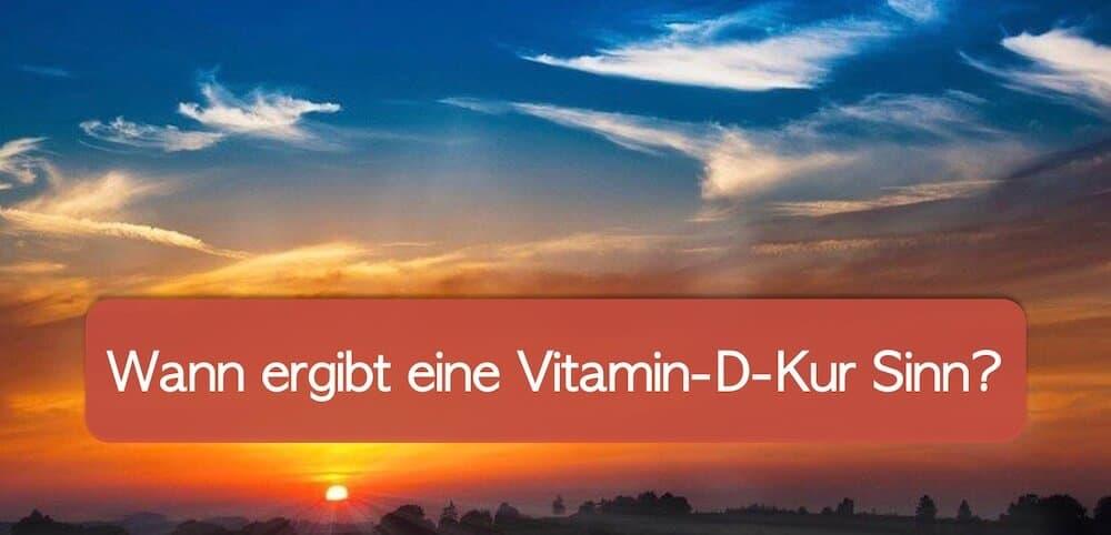 Vitamin D Kur: Wie kann man den Vitamin-D-Speicher auffüllen?