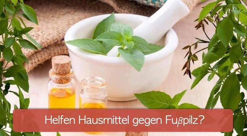 Hausmittel gegen Fußpilz, Kräuter Öl